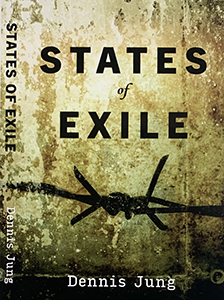 Dennis Jung States of Exile
